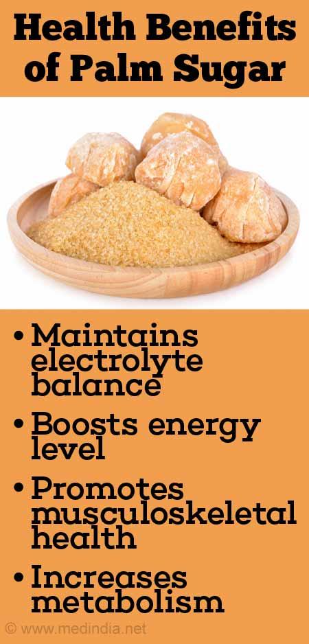 Health Benefits of Palm Sugar