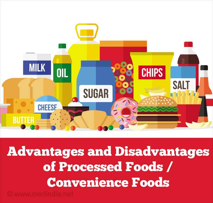 Advantages and Disadvantages of Processed Foods / Convenience