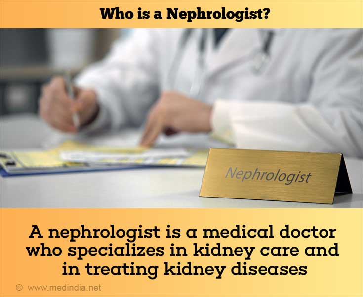 Who is a Nephrologist?